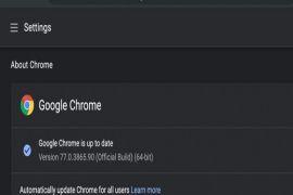 Cập nhật trình duyệt Chrome ngay để vá lỗ hổng bảo mật nghiêm trọng