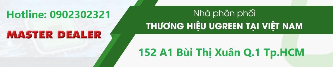 Nhà phân phối thương hiệu Ugreen tại Việt Nam